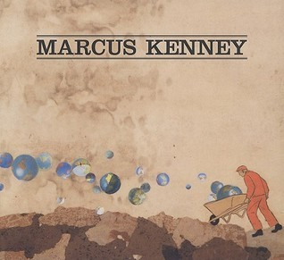 Marcus Kenney  by  Marcus Kenney