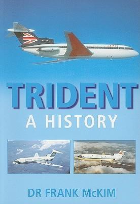 Trident: A History  by  Frank McKim