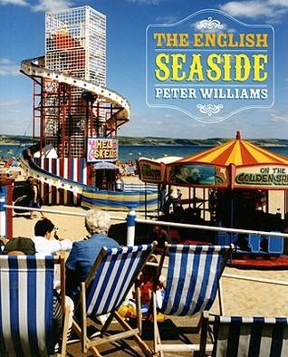 The English Seaside Peter Williams