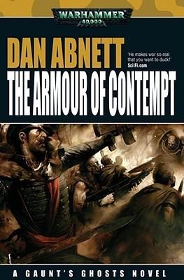 The Armour of Contempt Dan Abnett
