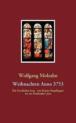 Weihnachten Anno 3753  by  Wolfgang Molzahn