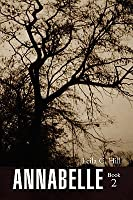 Annabelle Book 2  by  Leila C. Hill