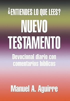 Nuevo Testamento  by  Manuel A. Aguirre
