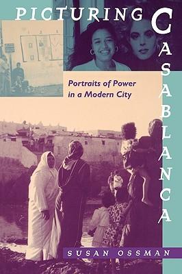 Three Faces of Beauty: Casablanca, Paris, Cairo Susan Ossman