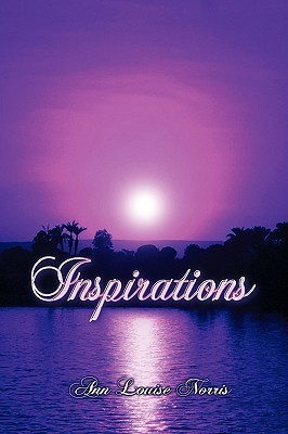 Inspirations Ann Louise Norris