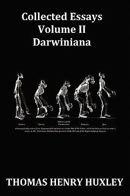 Collected Essays, Volume 2, Darwiniana  by  Thomas Henry Huxley
