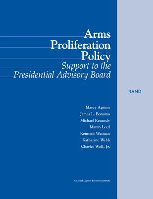 Arms Proliferation Policy: Support to the Presidential Advisory Board  by  Marcy Agmon