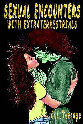 Sexual Encounters With Extraterrestrials: A Provocative Examination Of Alien Contact Jim Fetter