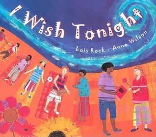I Wish Tonight Lois Rock