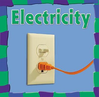 Electricity  by  Rebecca Olien