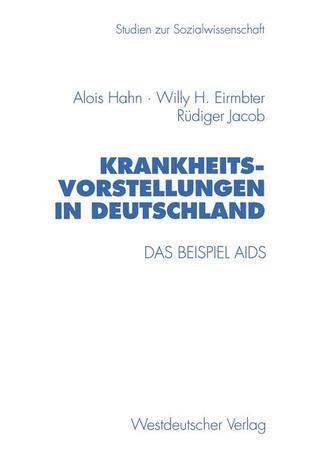 Krankheitsvorstellungen in Deutschland Alois Hahn