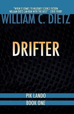 Drifter (Pik Lando 1)  by  William C. Dietz