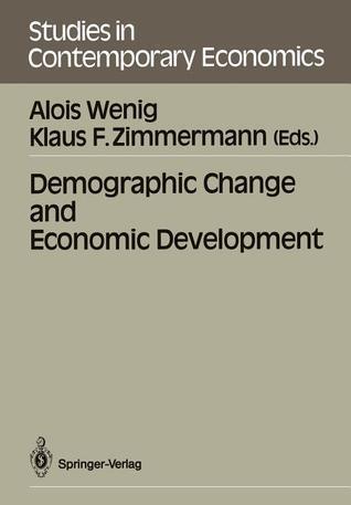 Demographic Change and Economic Development Alois Wenig