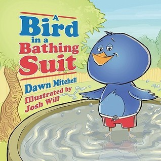 A Bird in a Bathing Suit  by  Dawn Mitchell