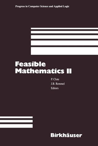 Feasible Mathematics II  by  Peter Clote