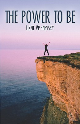 The Power to Be  by  Lizzie Vishnevsky
