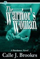The Warriors Woman  by  Calle J. Brookes