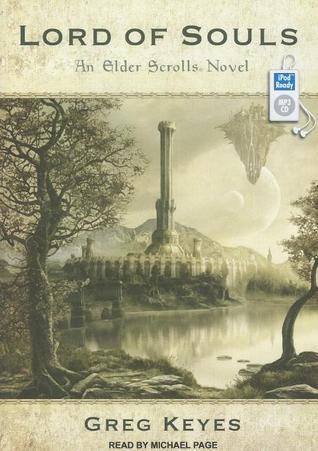 Lord of Souls  (The Elder Scrolls, #2)  by  Greg Keyes