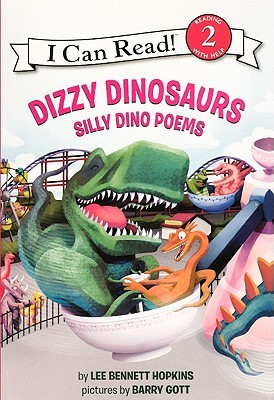 Dizzy Dinosaurs: Silly Dino Poems  by  Lee Bennett Hopkins