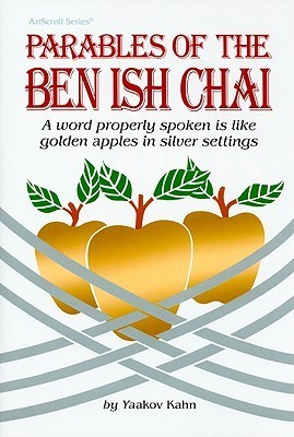 Golden Apples: Parables of the Ben Ish Chai  by  Yosef Hayyim