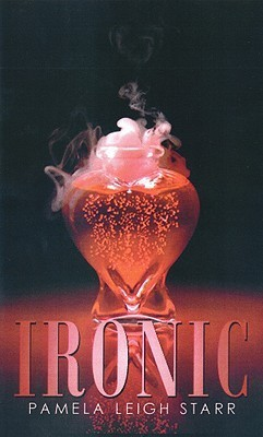 Ironic  by  Pamela Leigh Starr
