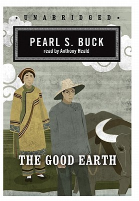The Good Earth: Classic Collection Pearl S. Buck