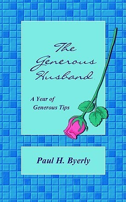 The Generous Husband Paul Byerly