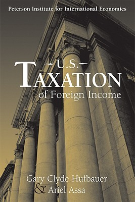 US Taxation of Foreign Income Gary Clyde Hufbauer
