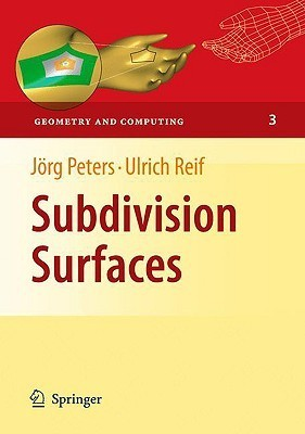 Subdivision Surfaces Jörg Peters