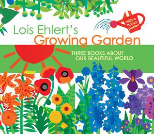 Lois Ehlerts Growing Garden Lois Ehlert