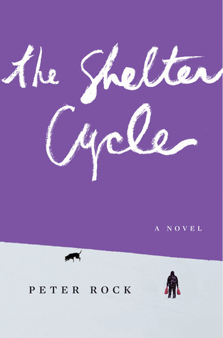 The Shelter Cycle  by  Peter Rock
