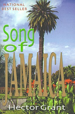 Song of Jamaica  by  Hector Grant