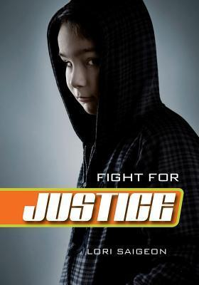 Fight for Justice  by  Lori Saigeon