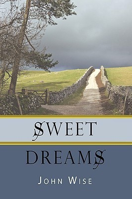 Sweet Dreams  by  John  Wise