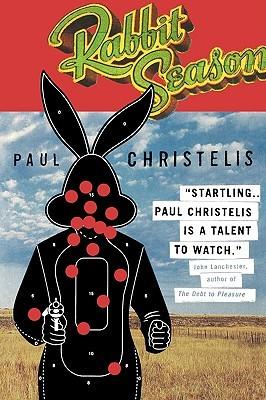 Rabbit Season  by  Paul Christelis