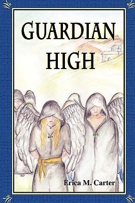 Guardian High Erica M. Carter