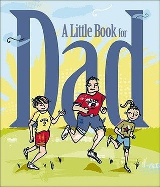 Little Book for Dad (Little Book (Andrew McMeel))  by  Andrews McMeel Publishing
