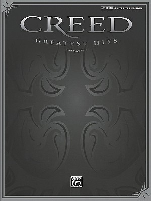 Creed -- Greatest Hits: Authentic Guitar Tab  by  Creed