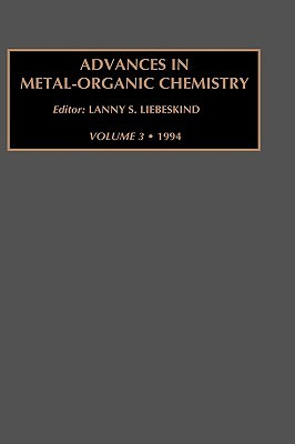Advances in Metal-Organic Chemistry, Volume 2  by  Lanny S. Liebeskind