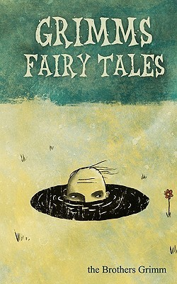 Grimms Fairy Tales  by  Jacob Grimm