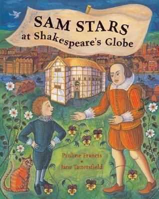 Sam Stars at Shakespeares Globe  by  Pauline Francis