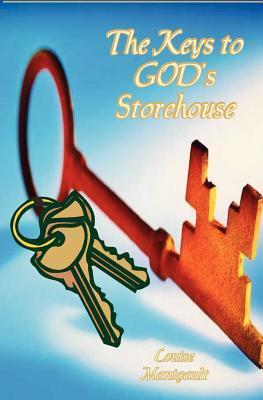 The Keys to Gods Storehouse  by  Louise Manigault