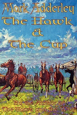 The Hawk and the Cup  by  Mark Adderley