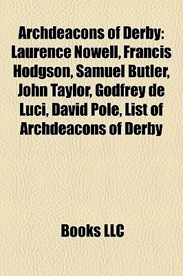 Archdeacons Of Derby Books LLC