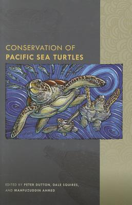 Conservation of Pacific Sea Turtles Peter Dutton