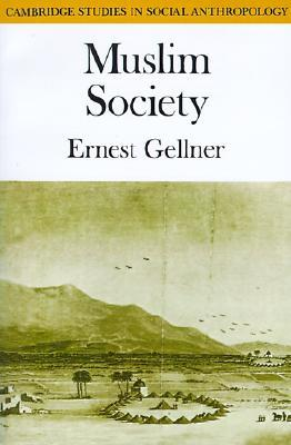 Muslim Society  by  Ernest Gellner
