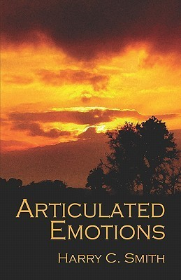 Articulated Emotions  by  Harry C. Smith