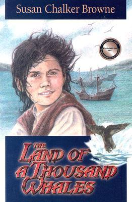 The Land of a Thousand Whales  by  Susan Chalker Browne