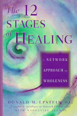 The 12 Stages of Healing: A Network Approach to Wholeness Donald M. Epstein
