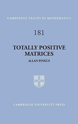 Totally Positive Matrices Allan Pinkus